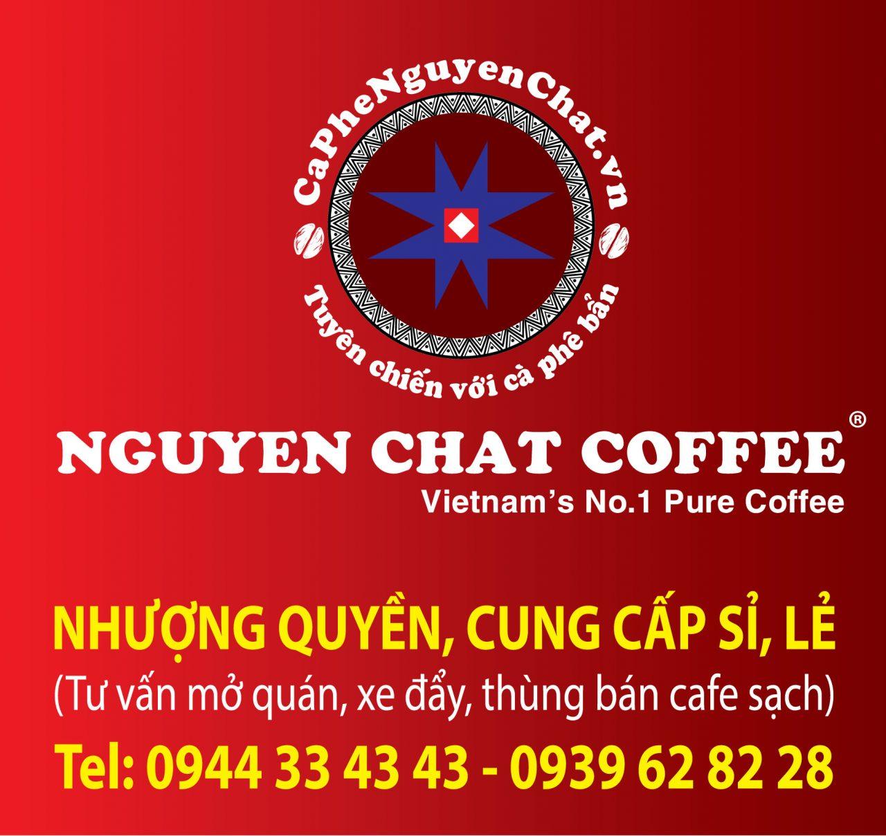 Nhượng quyền thương hiệu chỉ có ở Nguyen Chat Coffee